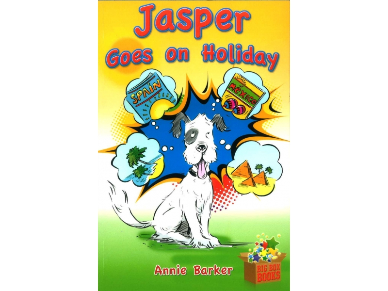 Jasper Goes On Holiday - Novel - Big Box Adventures - Second Class