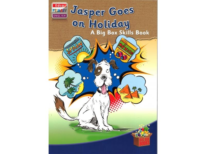 Jasper Goes On Holidays - Skills Book 2 - Big Box Adventures - Second Class
