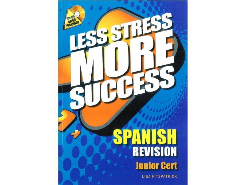 Less Stress More Success - Junior Certificate - Spanish