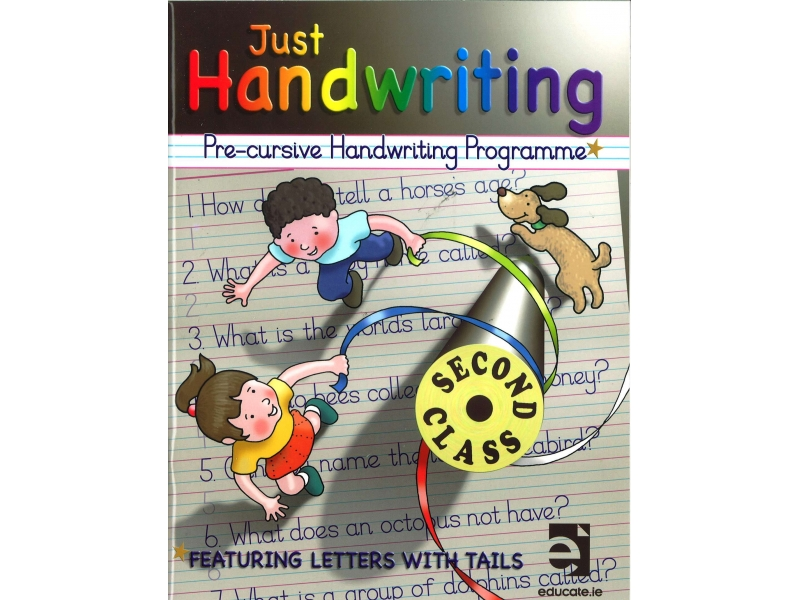 Just Handwriting: Pre-Cursive Handwriting Programme - Second Class - Workbook & Practice Copy