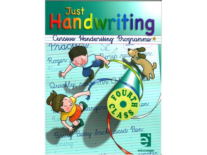 Just Handwriting: Cursive Handwriting Programme - Fourth Class