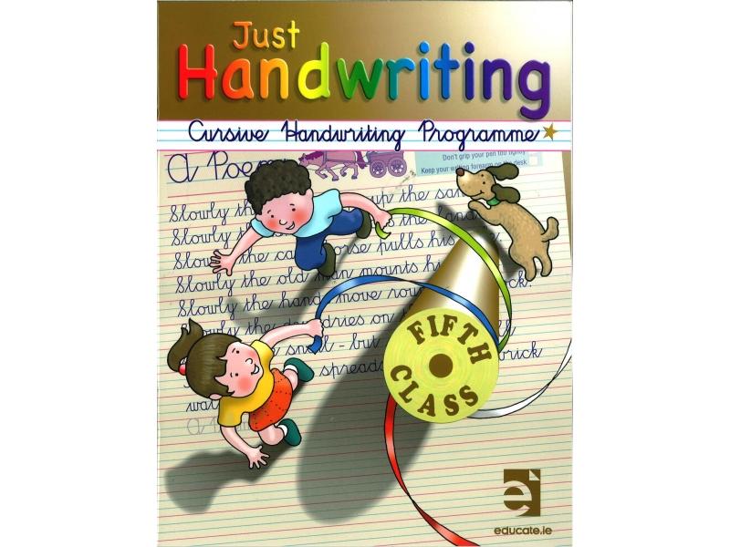 Just Handwriting: Cursive Handwriting Programme - Fifth Class