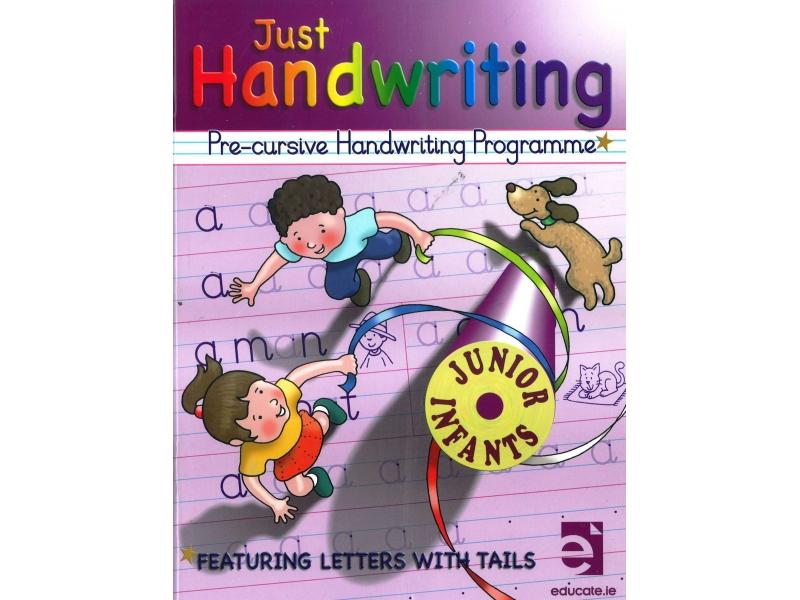 Just Handwriting: Pre-Cursive Handwriting Programme - Junior Infants - Workbook & Practice Copy