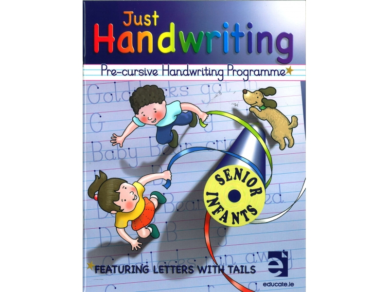 Just Handwriting: Pre-Cursive Handwriting Programme - Senior Infants - Workbook & Practice Copy