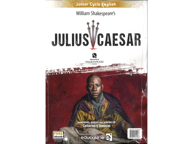Julius Caesar Pack - Junior Cycle English - Educate Shakespeare's Series