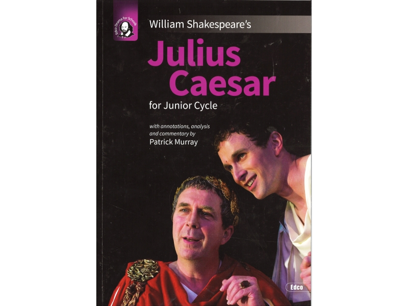 Julius Caesar - Junior Cycle English - Edco Shakespeare Series