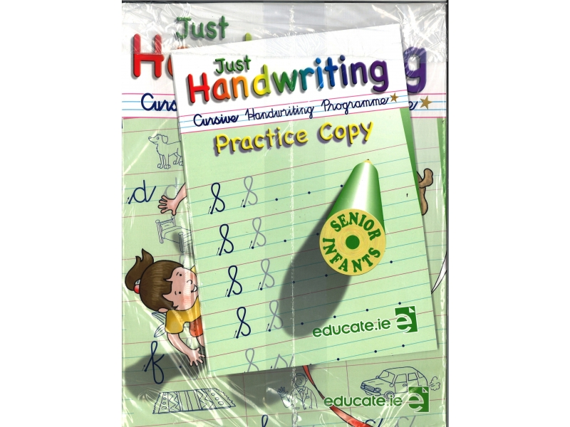 Just Handwriting: Cursive Handwriting Programme - Senior Infants - Workbook & Practice Copy