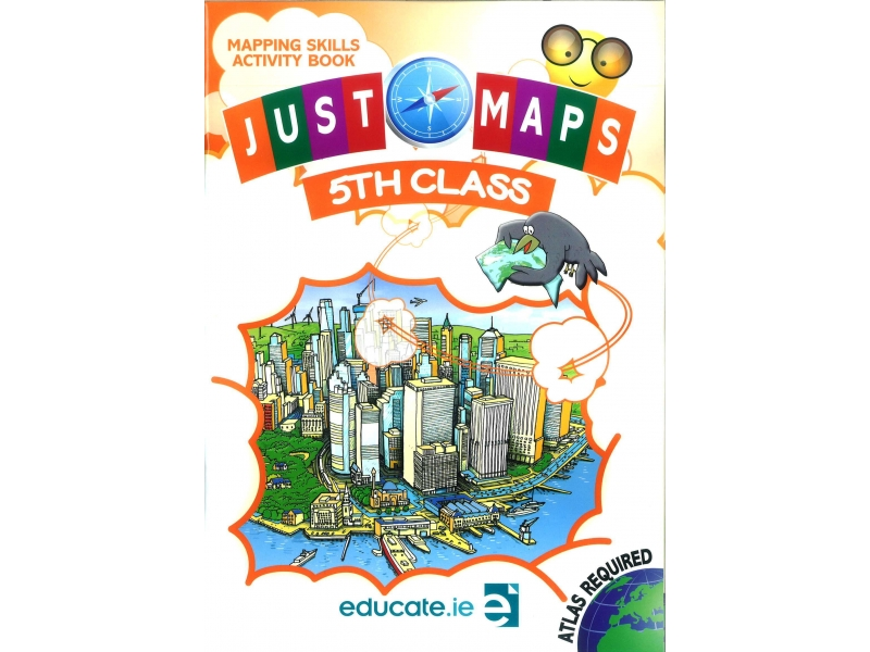 Just Maps 5 - Mapping Skills Activity Book - Fifth Class