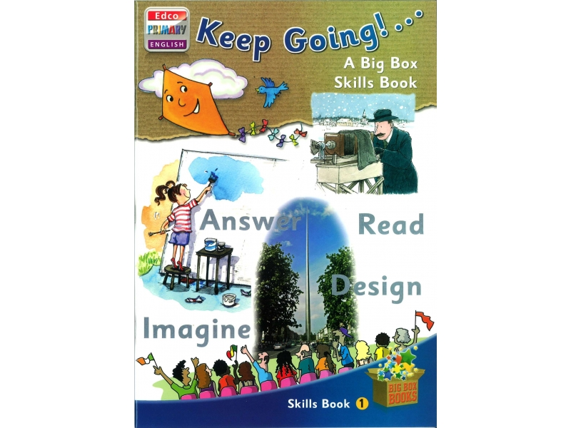 Keep Going - Skills Book 1 - Big Box Adventures - Second Class