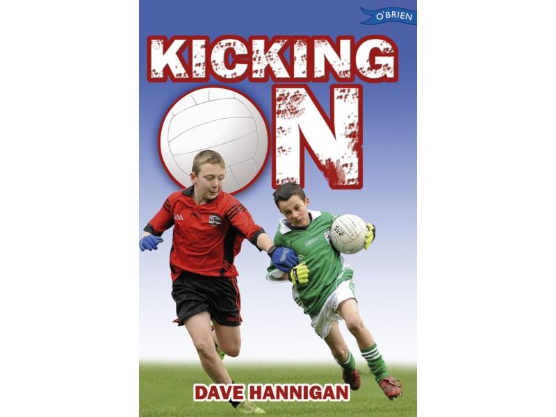 Kicking On - Dave Hannigan