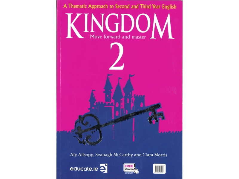 Kingdom 2 Pack - Text Book & Activity Book - A Thematic Approach To Second & Third Year English - Includes Free eBook