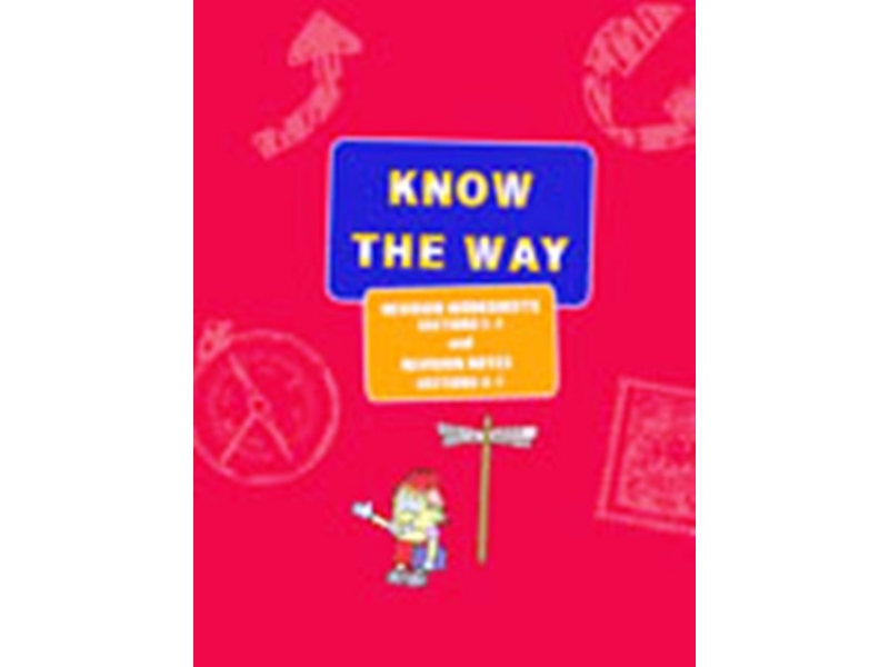 Know The Way Revision Worksheets & Notes - Sections E-F & Revision Notes Sections A-F