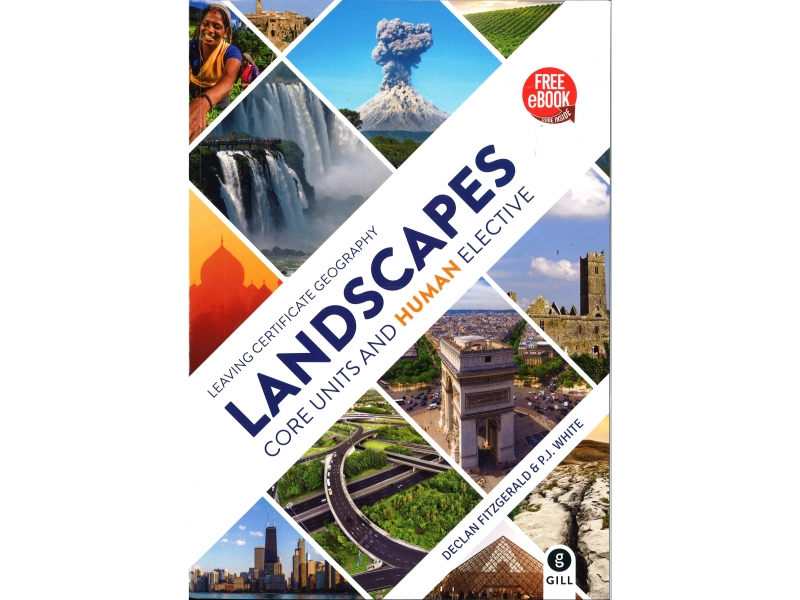 Landscape Core Units And Human Elective - Leaving Certificate Geography - Includes Free eBook