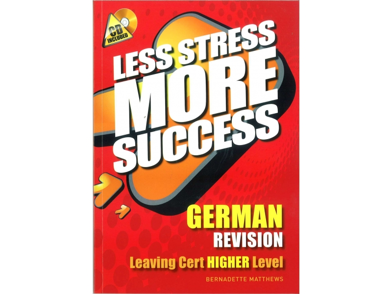 Less Stress More Success - Leaving Certificate - German