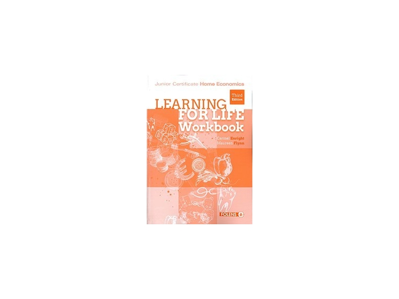 Learning For Life - 3rd Edition - Workbook - Junior Certificate Home Economics
