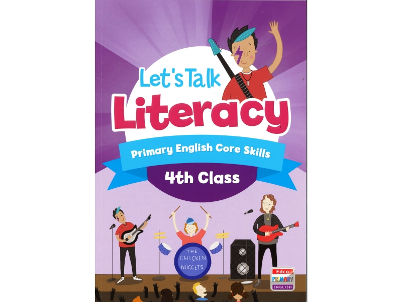 Lets Talk Literacy - Fourth Class - Primary English Core Skills