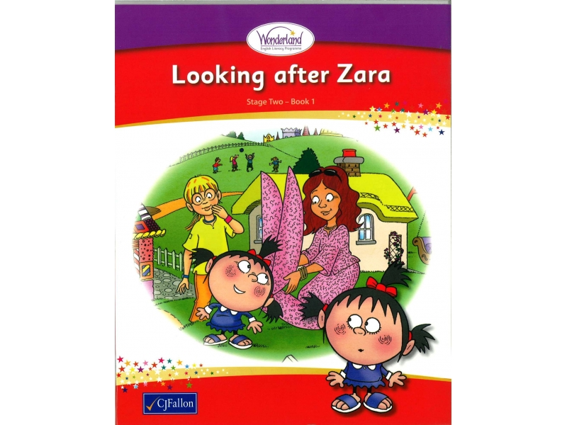 Looking After Zara - Core Reader 1 - Wonderland Stage Two - First Class