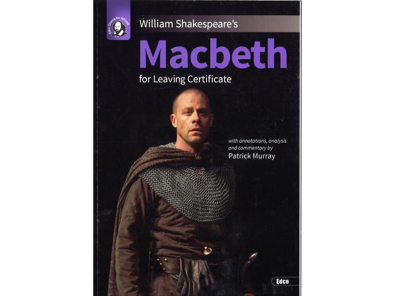 Macbeth - Leaving Certificate English - Edco Shakespeare Series