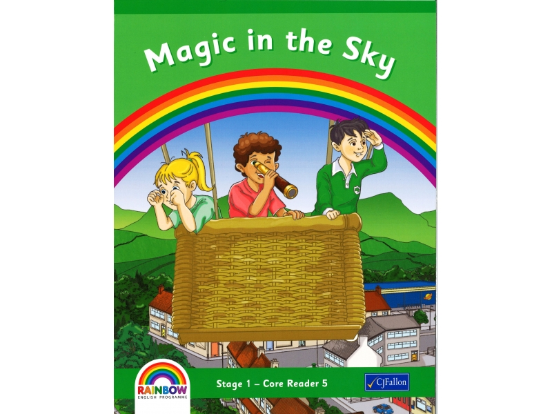 Magic In The Sky - Core Reader 5 - Rainbow Stage 1 - Senior Infants