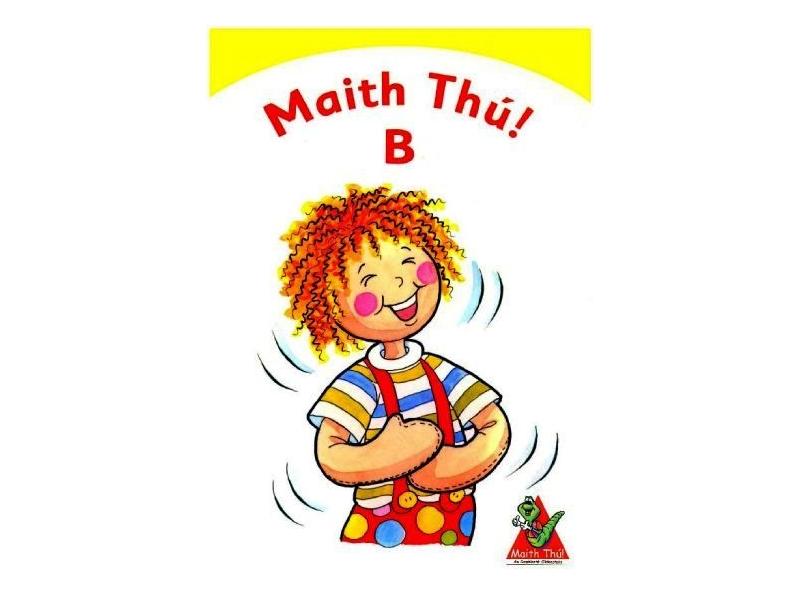 Maith Thú B - Senior Infants Textbook