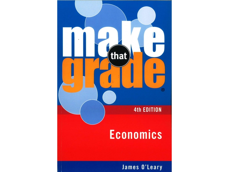 Make That Grade: Economics 4th Edition