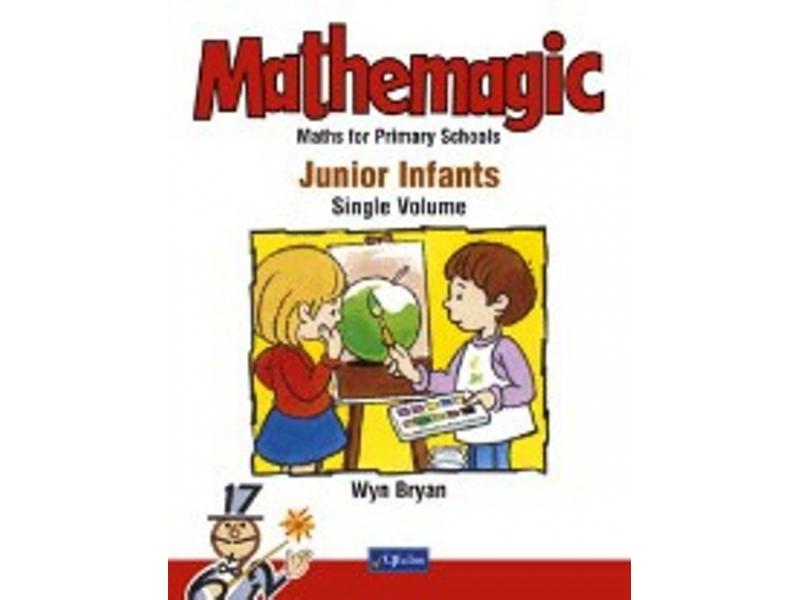 Mathemagic Junior Infants Single Volume