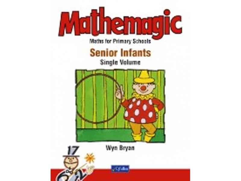 Mathemagic Senior Infants Single Volume
