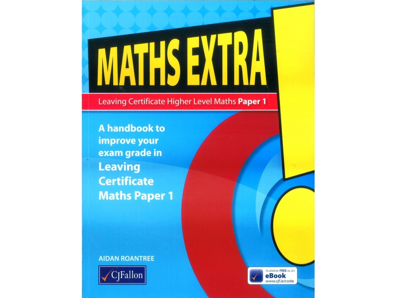 Maths Extra! - Leaving Certificate Higher Level Maths Paper 1