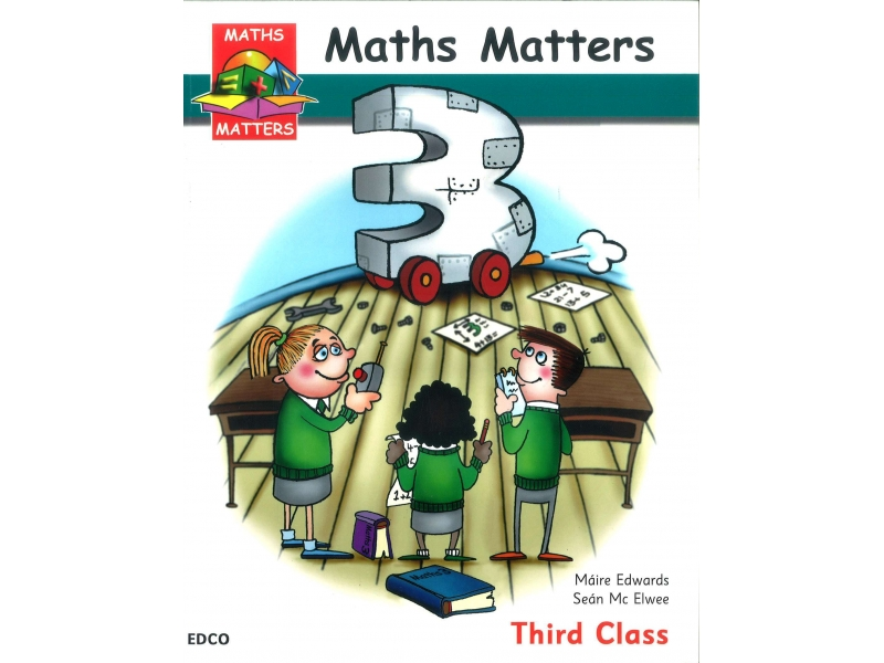 Maths Matters 3 - Pupil's Book - Third Class