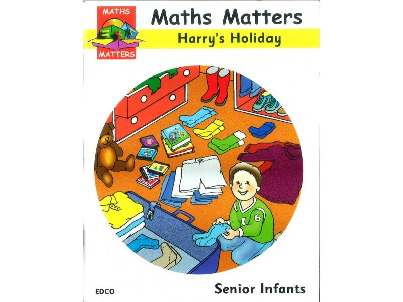 Maths Matters Harry's Holiday - Senior Infants