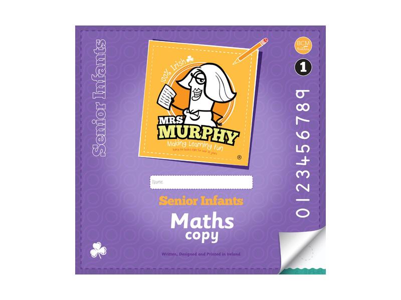 Mrs Murphy - Senior Infants Maths Copies