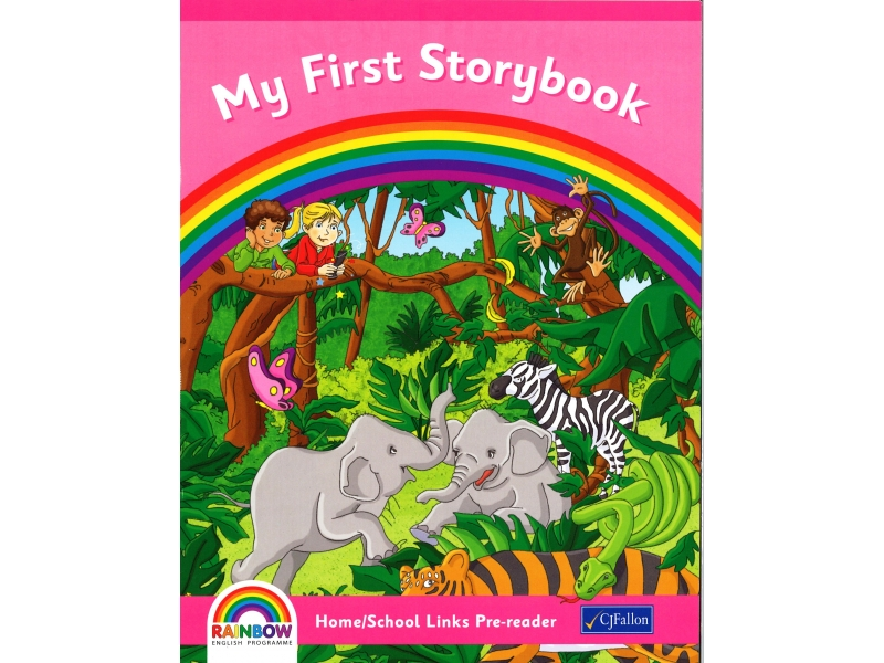 My First Storybook - Home/School Links Pre-reader - Rainbow Stage One - Junior Infants