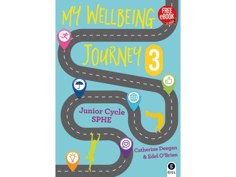My Wellbeing Journey 3 - Junior Cycle SPHE