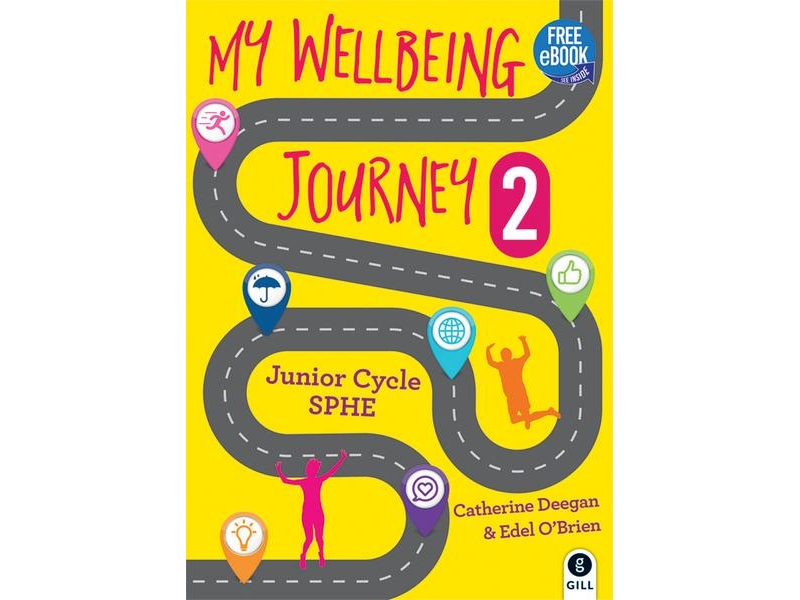 My Wellbeing Journey 2 - Junior Cycle SPHE