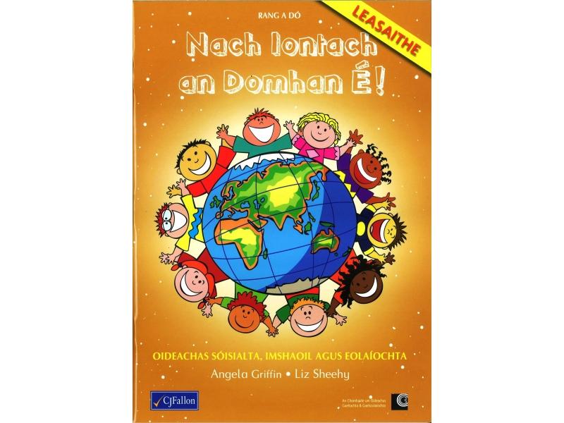 Nach Iontach an Domhan É! - Second Class