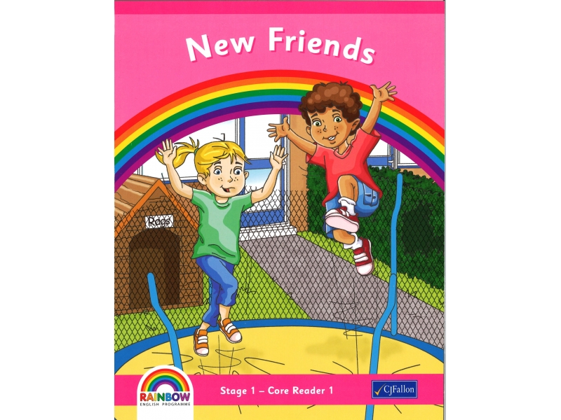 New Friends - Core Reader 1 - Rainbow Stage 1 - Junior Infants