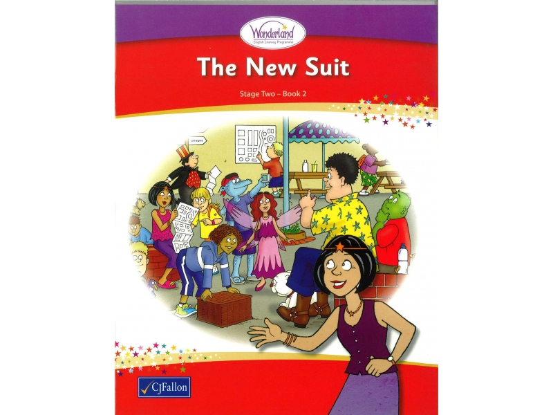 The New Suit - Core Reader 2 - Wonderland Stage Two - First Class