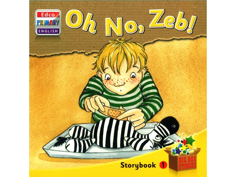 Oh No, Zeb! - Storybook 1 - Big Box Adventures - Senior Infants