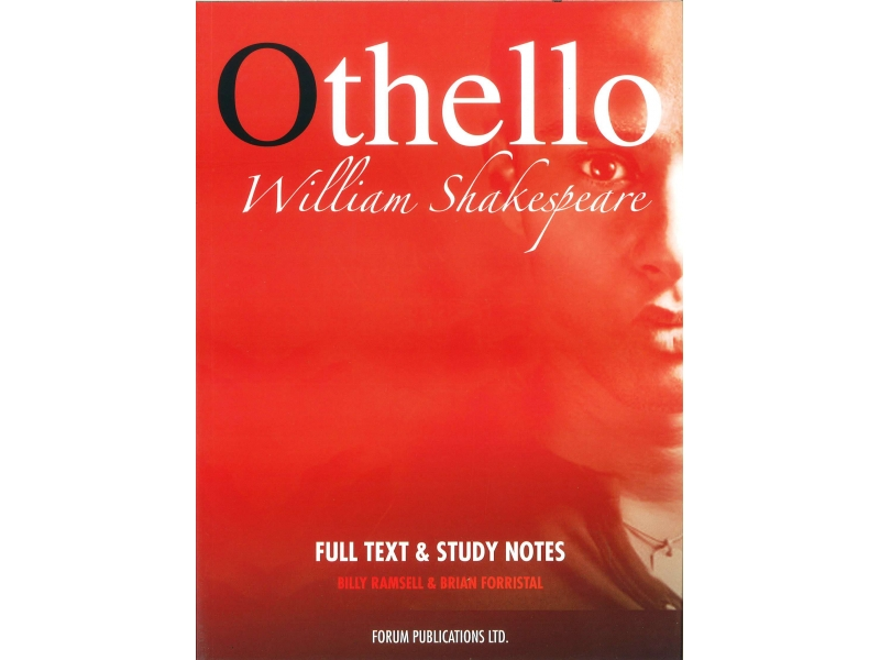 Othello - Leaving Certificate English - Forum Shakespeare Series