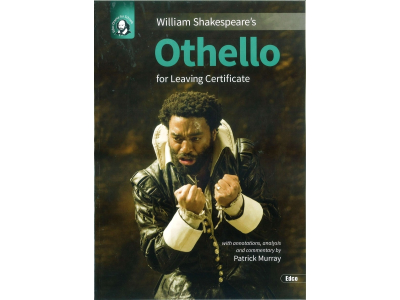 Othello - Leaving Certificate English - Edco Shakespeare Series