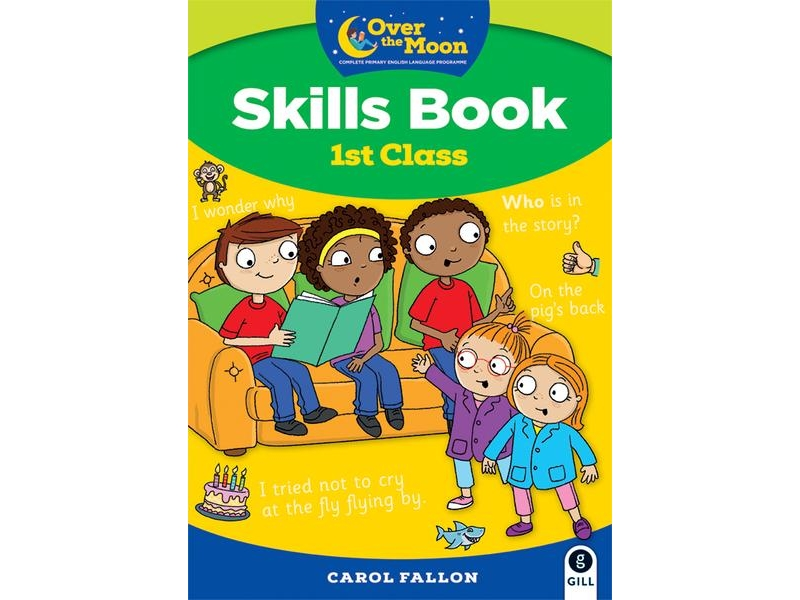 Over The Moon - Skills Book 1st Class