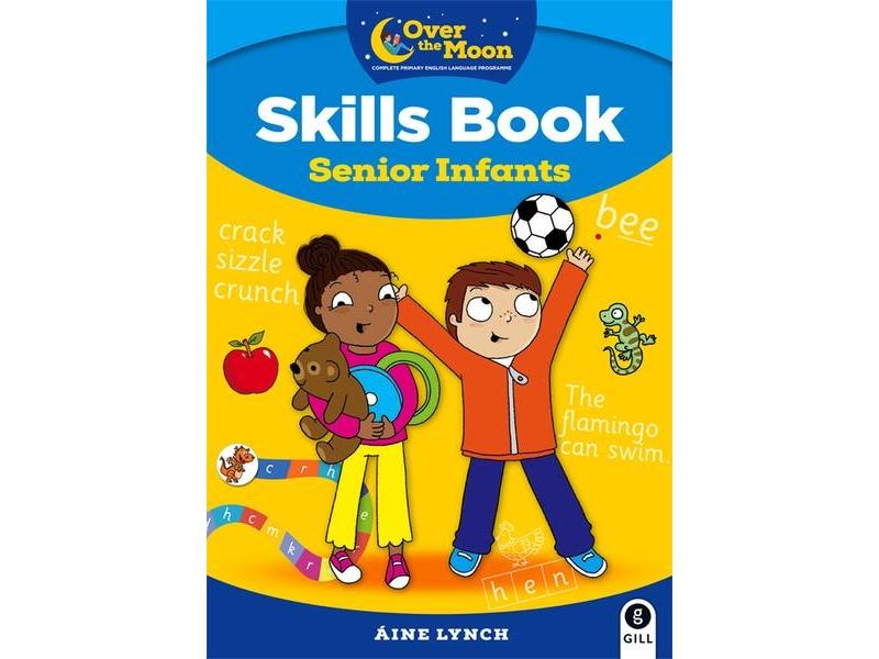 Over The Moon - Skills Book Senior Infants
