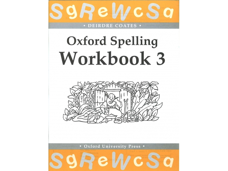 Oxford Spelling Workbook 3