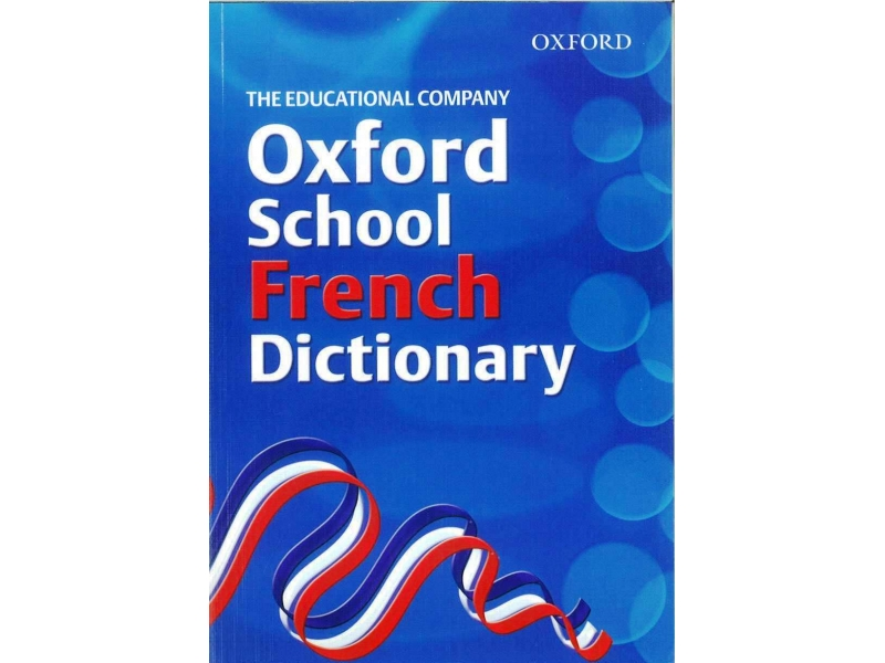 Oxford French School Dictionary