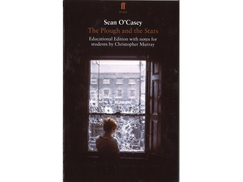 The Plough And The Stars - Sean O' Casey