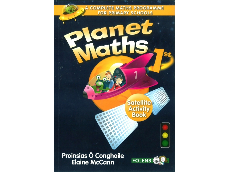 Planet Maths 1 - Satellite Activity Book - 2nd Edition - First Class