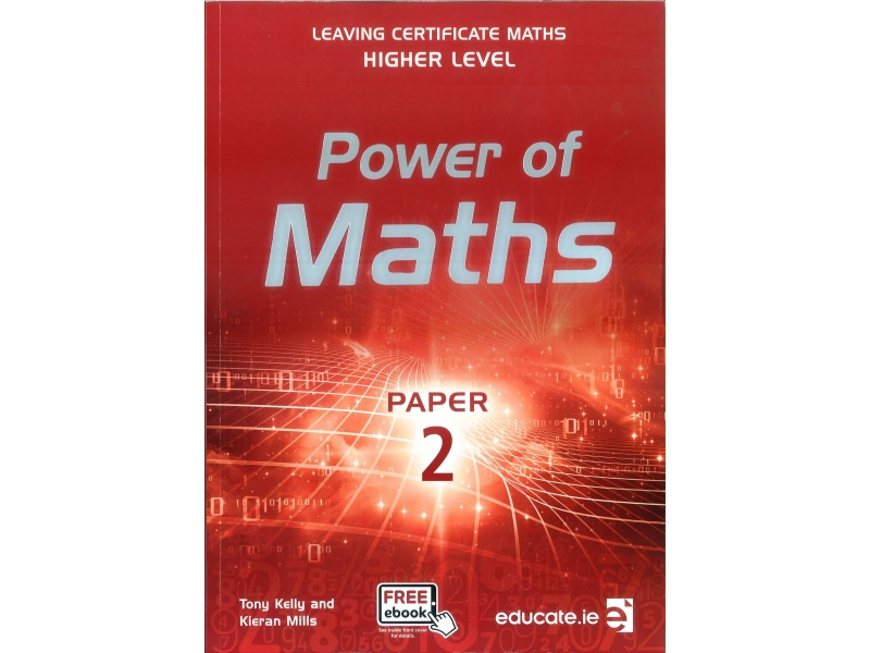 Power of Maths - Leaving Certificate Maths Higher Level Paper 2 - Includes Free eBook