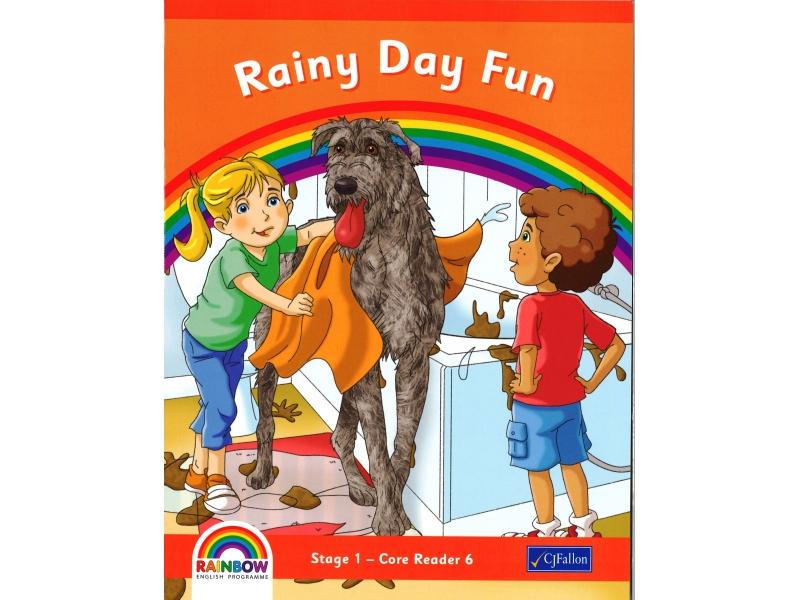 Rainy Day Fun - Core Reader 6 - Rainbow Stage 1 - Senior Infants