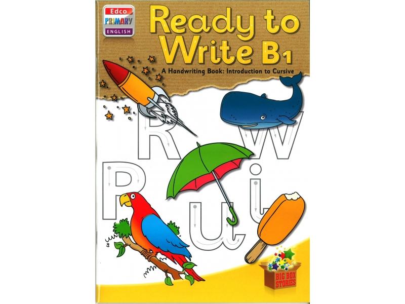 Ready To Write B1 - A Handwriting Book: Introduction To Cursive - Big Box Adventures - Senior Infants