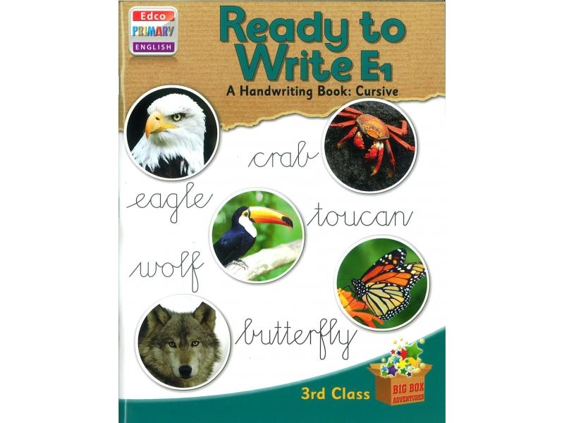 Ready To Write E1 - A Handwriting Book: Cursive - Big Box Adventures - Third Class